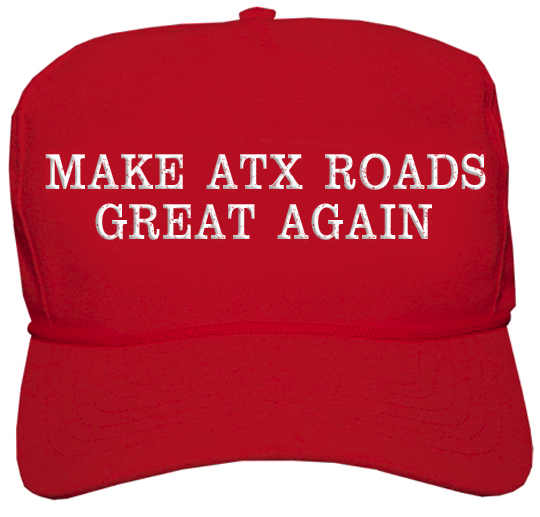 make-atx-roads-great-again